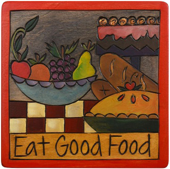 Eat Good Food Plaque by Sticks