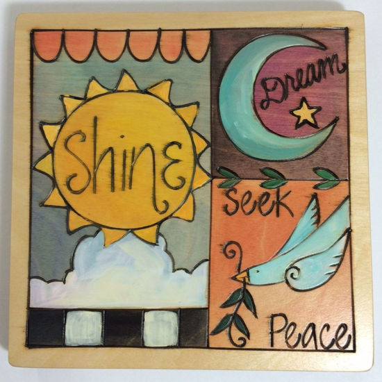 Shine Dream Seek Peace Small Wood Plaque by Sticks