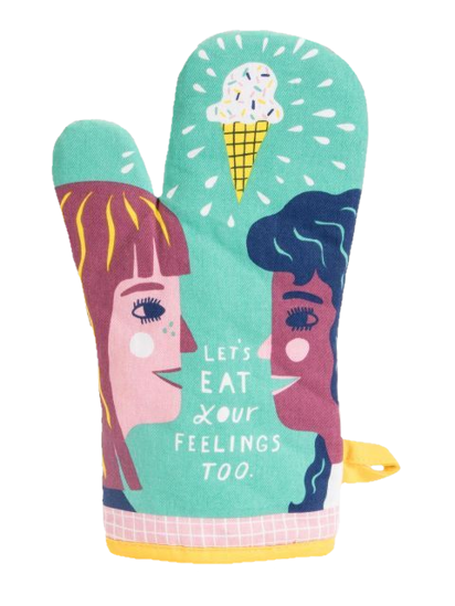 Lets Eat Your Feelings Oven Mitt by Blue Q