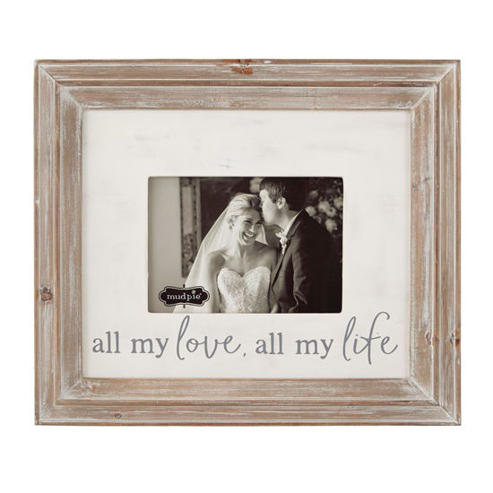All My Love All My Life Frame by Mudpie