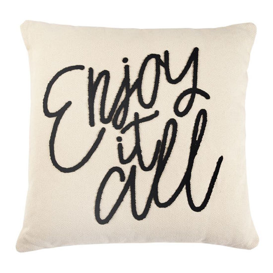 Enjoy it All Pillow by Mudpie