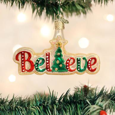 Believe by Old World Christmas