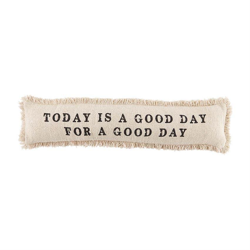 Good Day Skinny Pillows (Assorted) by Mudpie