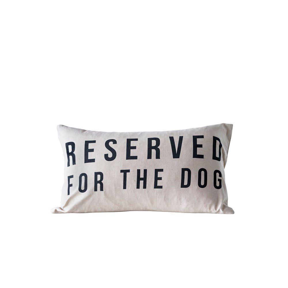 Reserved for the Dog Pillow by Creative Co-op